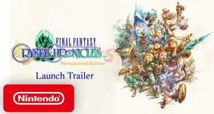 FINAL FANTASY CRYSTAL CHRONICLES Remastered Edition - Launch Trailer - Nintendo Switch