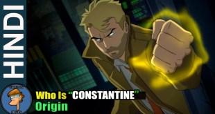 John Constantine Origin In HINDI | DC Comics Character