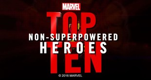 Marvel Top 10 Non-Superpowered Heroes