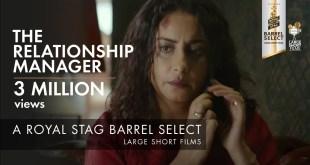 Royal Stag Barrel Select Large Short Films | The Relationship Manager | Falguni Thakore