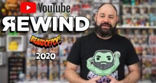 BEARDOFPOP! YouTube Rewind 2020: Funko Pops, Unboxing, & More!