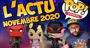 L' ACTU FUNKO POP! DE NOVEMBRE 2020 | 60 NOUVELLES POP!