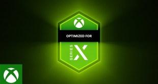Xbox Series X - Optimized for Xbox Series X Trailer