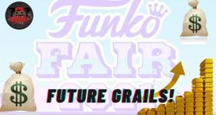 7 Funko Fair 2021 Pops That Will Be GRAILS In The Future!! | Speculation Saturdays #31