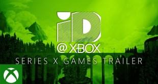 ID@Xbox - Xbox Games Showcase - Xbox Series X  Games Trailer