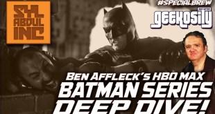 Batfleck UPDATE! w/Mikey Sutton | DCEU | Warner Bros | HBO MAX