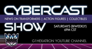 Cybercast Podcast Show Ep274 - Transformers, 3rd Party, & Action Figure Adult Collectibles