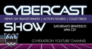 Cybercast Podcast Show Ep278 - Transformers, 3rd Party, & Action Figure Adult Collectibles