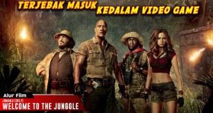 Empat Remaja Terjebak Masuk Kedalam Video Game | Alur Cerita Film Jumanji Welcome To The Junggle