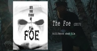 The Foe - horror/scifi short film 2017
