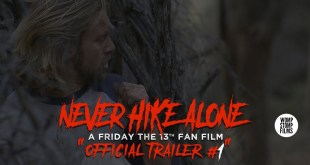 Never Hike Alone: A Friday the 13th Fan Film | Official Trailer #1 | (2017) HD