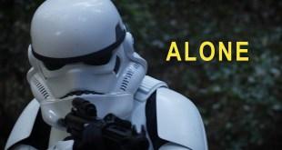 ALONE : Stormtrooper on the Run - A STAR WARS Fan Film in 4K