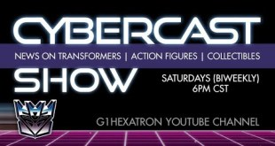 Cybercast Podcast Show Ep283 - Transformers, 3rd Party, & Action Figure Adult Collectibles