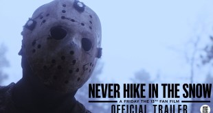 Never Hike in the Snow: A Friday the 13th Fan Film | Official Trailer | (2020) HD