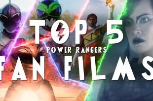 Top 5 Power Rangers Fan Films!