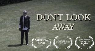 DON'T LOOK AWAY A Short Film w/ 29 Million Views