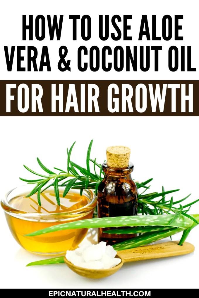 How To Use Aloe Vera & Coconut Oil For Hair Growth