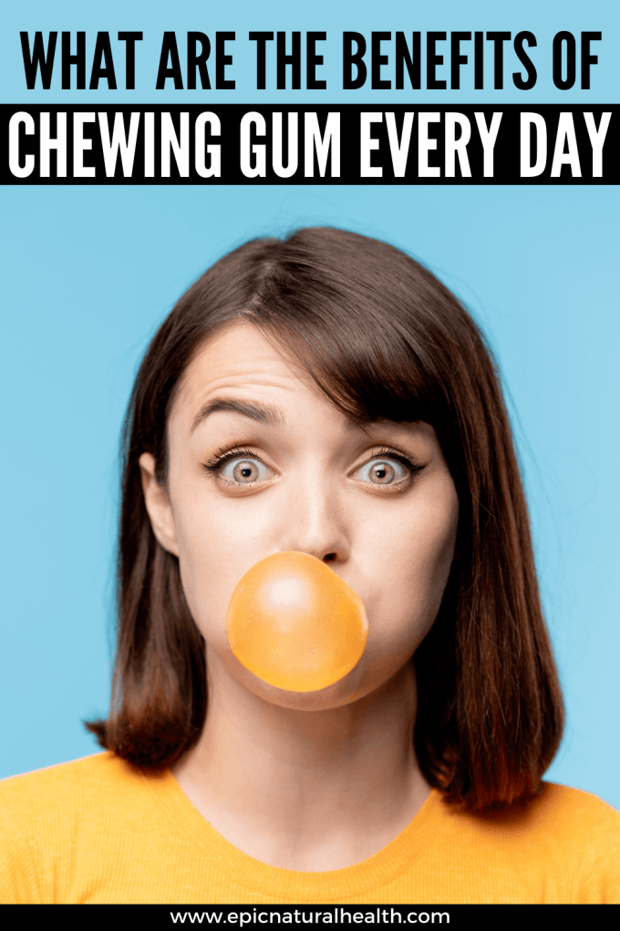 What are the benefits of chewing gum everyday