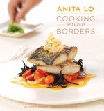 Cooking Without Borders by Anita Lo
