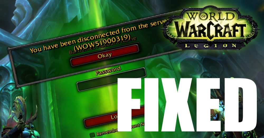 How to Fix WOW51900319 Disconnected Error in World of Warcraft