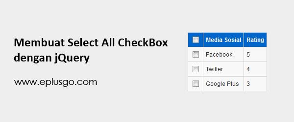 Membuat Select All Check Box dengan jQuery