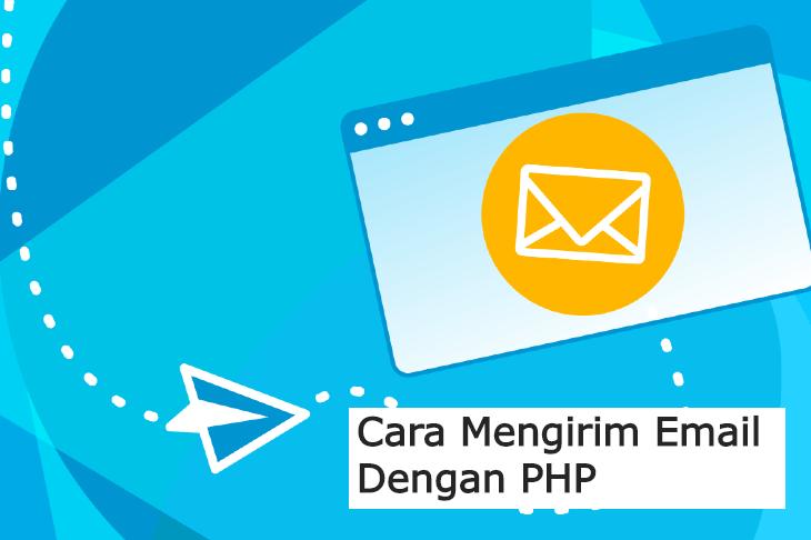 Cara Mengirim Email Dengan PHP
