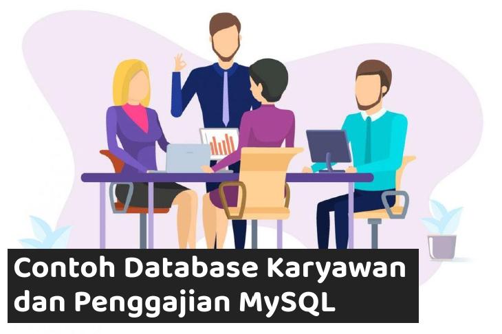 Contoh Database Karyawan dan Penggajian MySQL