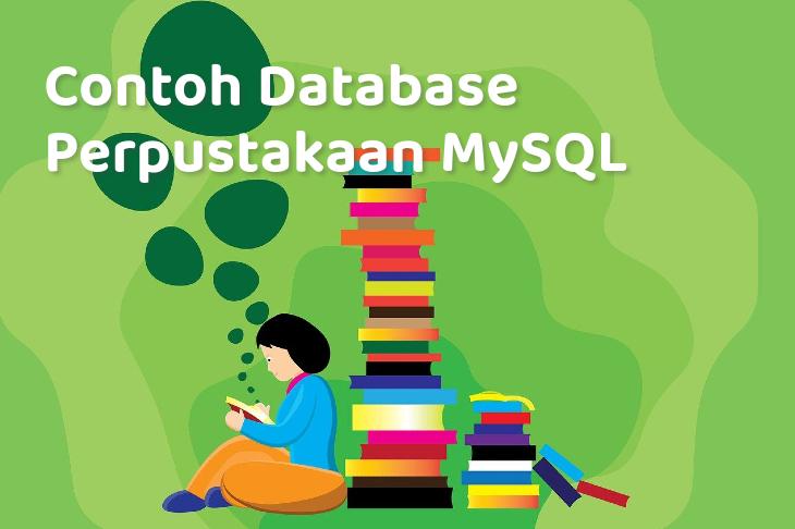 Contoh Database Perpustakaan MySQL