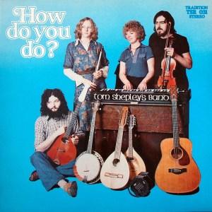 How Do You Do Tom Shepley Band