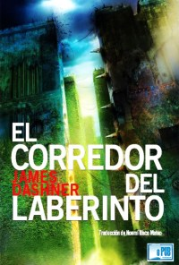 El corredor del laberinto - James Dashner  portada