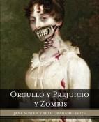 Orgullo y prejuicio y zombis - Jane Austen y Seth Grahame - Smith  portada