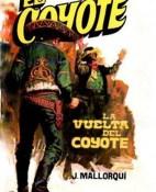 El Coyote La vuelta del Coyote - Jose Mallorqui portada