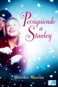 Persiguiendo a Stanley - Deidre Martin portada