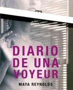 Diario de una voyeur - Maya Reynolds portada