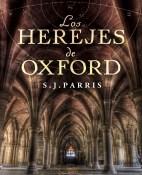 Los herejes de Oxford - S. J. Paris portada