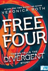 Free Four Tobias Tells the Divergent Story - Veronica Roth portada
