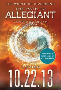 The World of Divergent The Path to Allegiant - Veronica Roth portada