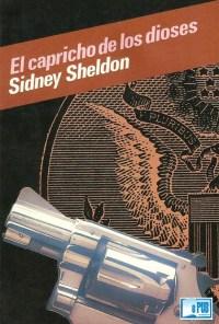 El capricho de los dioses - Sidney Sheldon portada