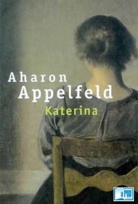 Katerina - Aharon Appelfeld portada