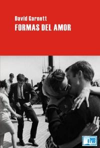 Formas del amor - David Garnett portada