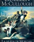 La huida de Morgan - Colleen McCullough  portada