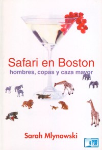 Safari en Boston - Sarah Mlynowski portada