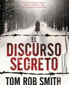 El discurso secreto - Tom Rob Smith portada