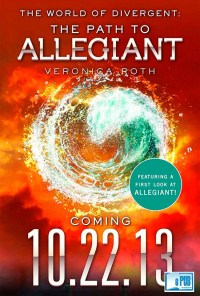 Veronica Roth The World of Divergent The Path to Allegiant portada