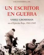 Un escritor en guerra - Antony Beevor y Luba Vinogradova portada
