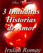 3 Inauditas historias de amor - Irulan Romay portada
