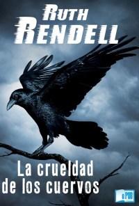 La crueldad de los cuervos - Ruth Rendell portada