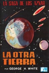 La otra tierra - George H. White portada
