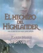 El hechizo del highlander - Karen Marie Moning portada