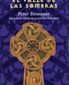 El valle de las sombras - Peter Tremayne portada